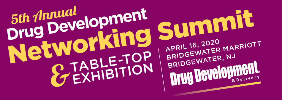5th  Annual Drug Development Networking Summit                                                             & Table Top Exhibition