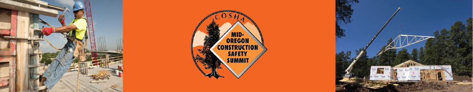 2018 Mid-Oregon Construction Safety Summit