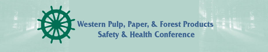 2019 Western Pulp, Paper, & Forest Products Safety & Health Conference