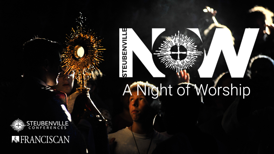 Steubenville Night of Worship - February 8, 2018