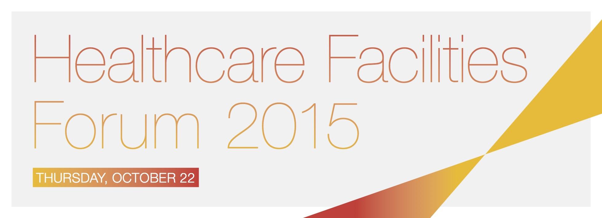 Healthcare Facilities Forum