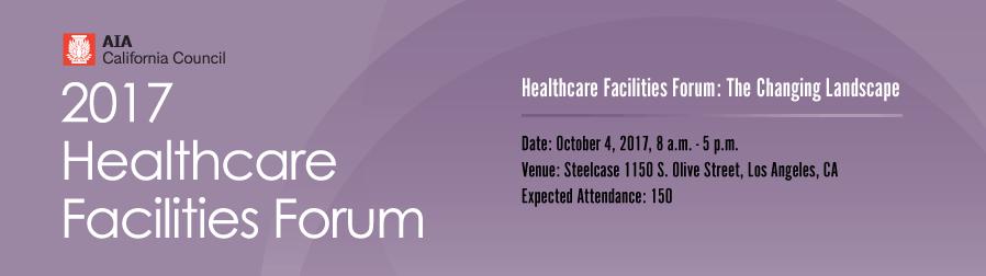 2017 Healthcare Facilities Forum