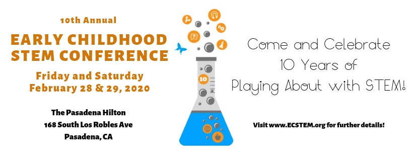 The 10th Annual Early Childhood STEM Conference: Playing About with STEM