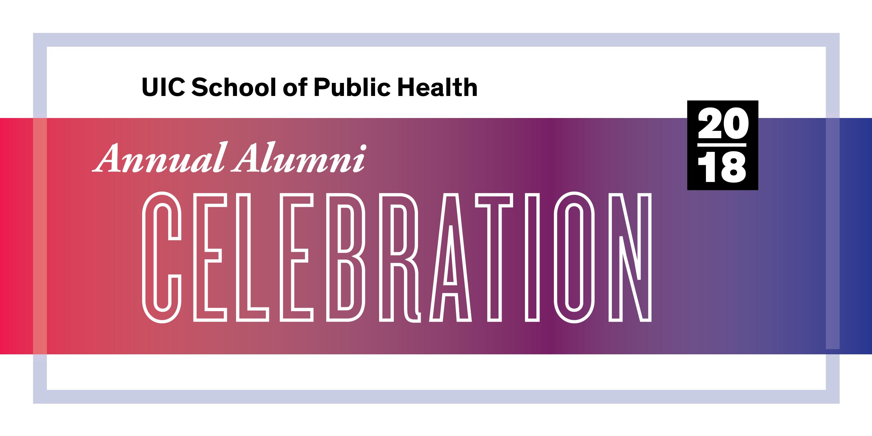 UIC School of Public Health Annual Alumni Celebration 2018