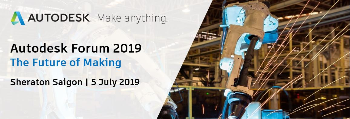 Autodesk Vietnam Forum 2019