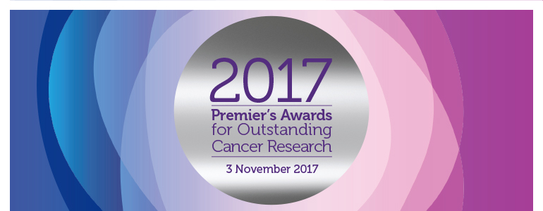 2017 Premier's Awards for Outstanding Cancer Research