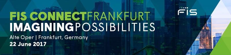 FIS Connect Regional Series - Frankfurt