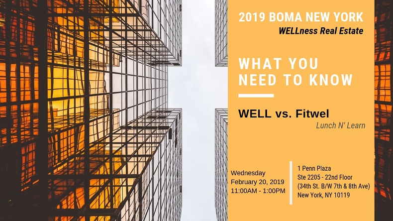 BOMA New York LEED/WELLness Real Estate: What You Need to Know | WELL vs Fitwel [2 Hours Lunch n' Learn]