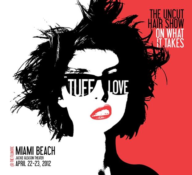 Miami Hair Show: Tuff Love