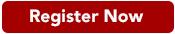 Register-Now-button-a50000-175pixels