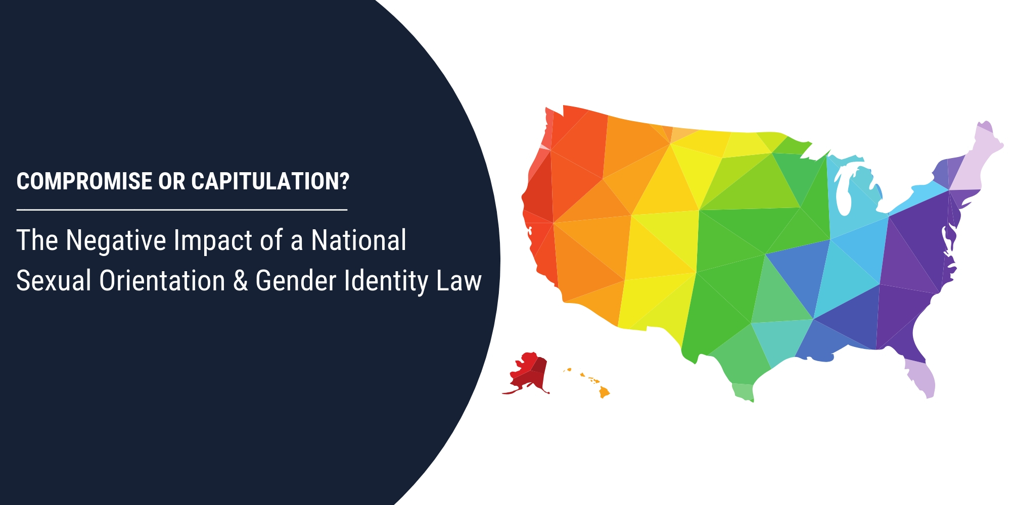 Compromise or Capitulation? The Negative Impact of a National Sexual Orientation and Gender Identity Law
