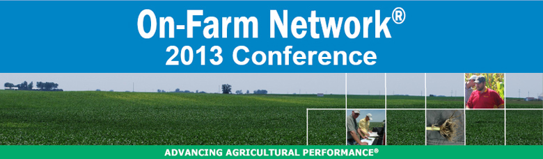 2013 Iowa Soybean Association On-Farm Network® Conference