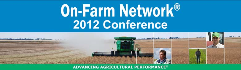 2012 Iowa Soybean Association On-Farm Network® Conference