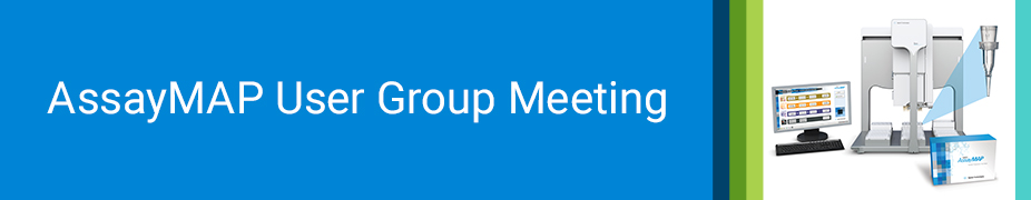AssayMAP User Group Meeting
