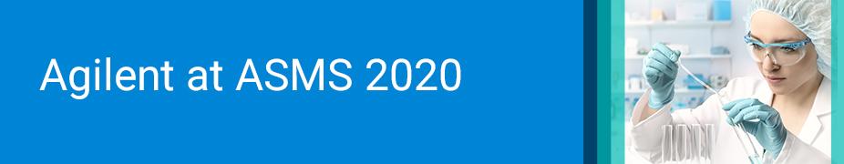 Agilent at ASMS 2020