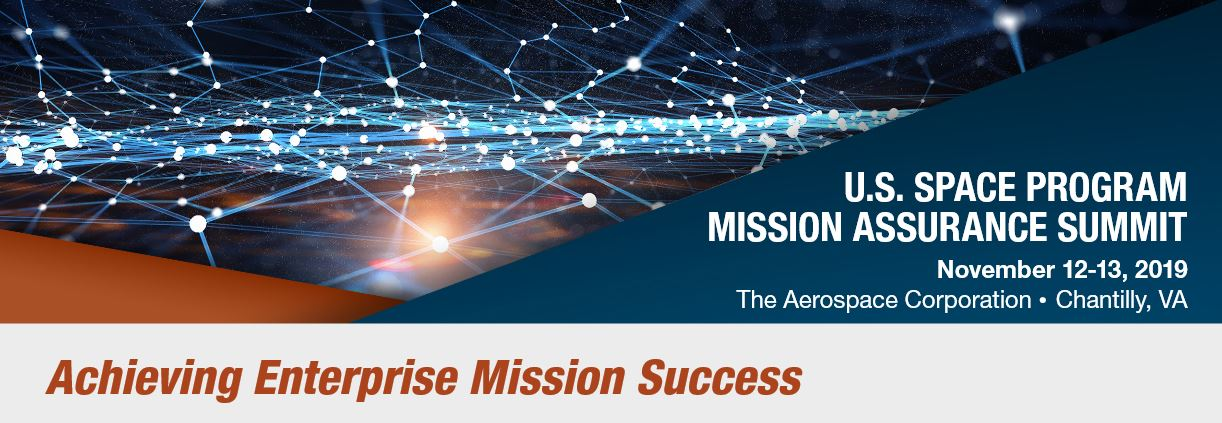 2019 U.S. Space Program Mission Assurance Summit