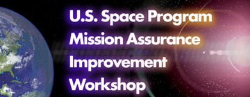 2014 U.S. Space Program Mission Assurance Improvement Workshop