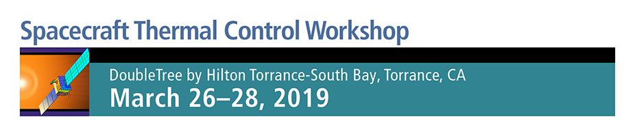 2019 Spacecraft Thermal Control Workshop