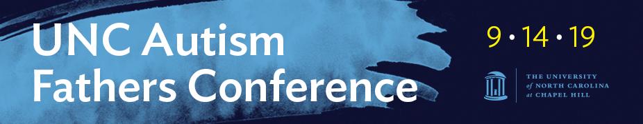 UNC Autism Fathers' Conference