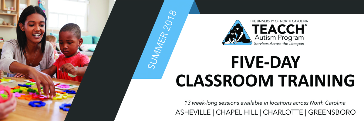 Five-Day Classroom Training - Elementary through High School, Ages 6-21 (Chapel Hill)