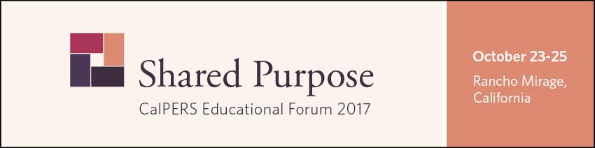 CalPERS Educational Forum 2017