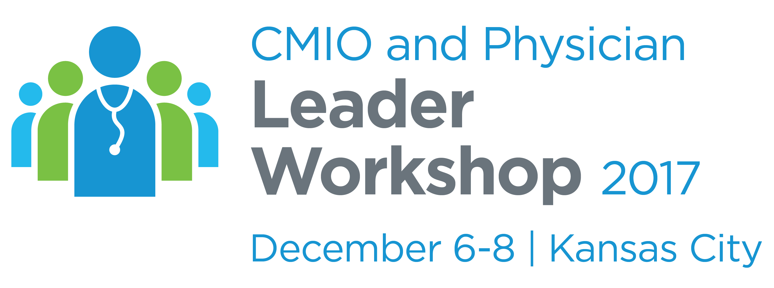 CMIO and Physician Leader Workshop 2017 - Winter