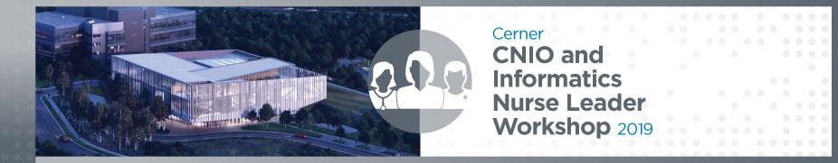 CNIO and Informatics Nurse Leader Workshop - Spring 2019