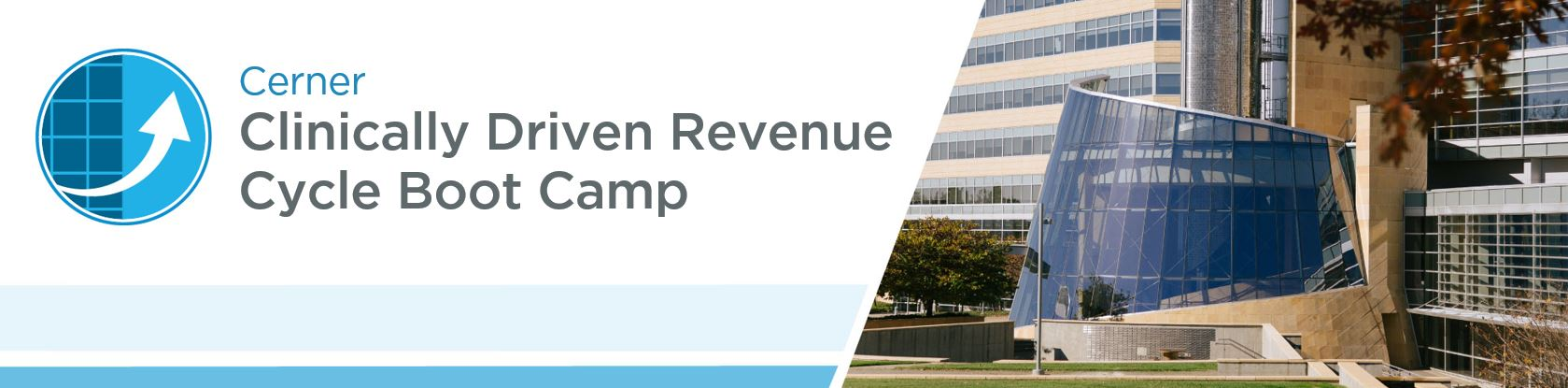 Clinically Driven Revenue Cycle Boot Camp