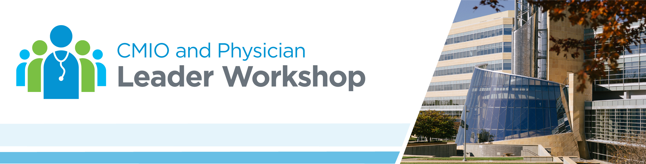 CMIO & Physician Leader Workshop 2018 - Spring