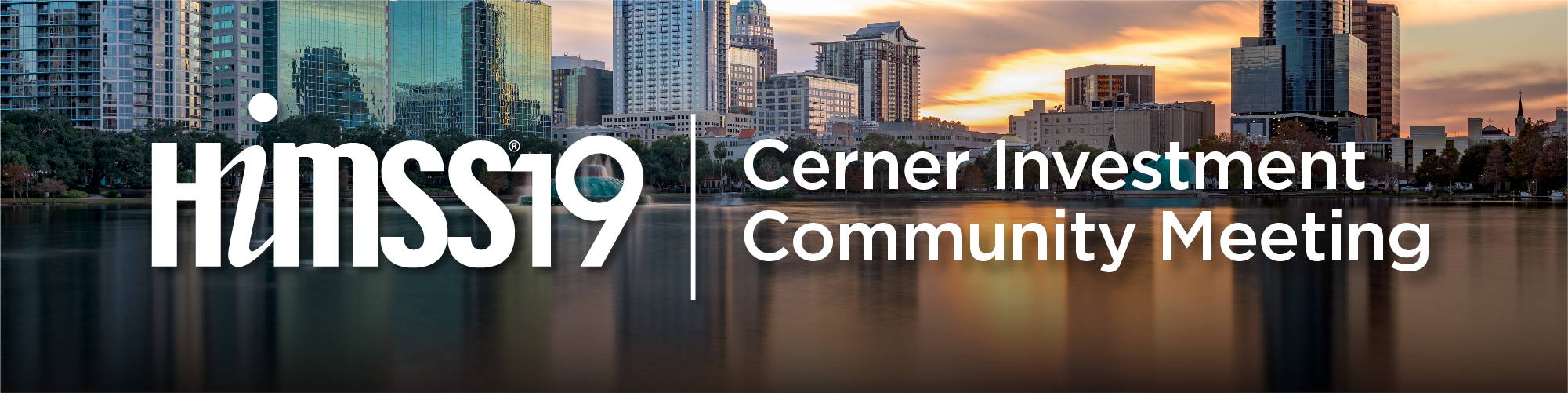 Cerner Investment Community Meeting at HIMSS 2019