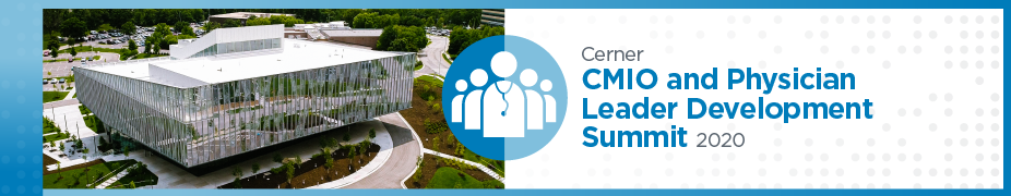 CMIO and Physician Leader Development Summit - August 2020