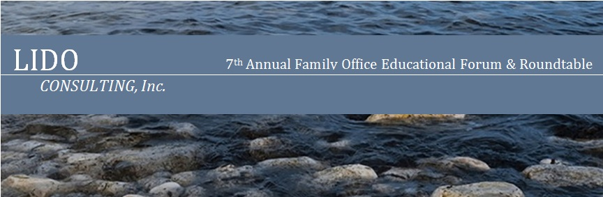 7th Annual Family Office Educational Forum & Roundtable