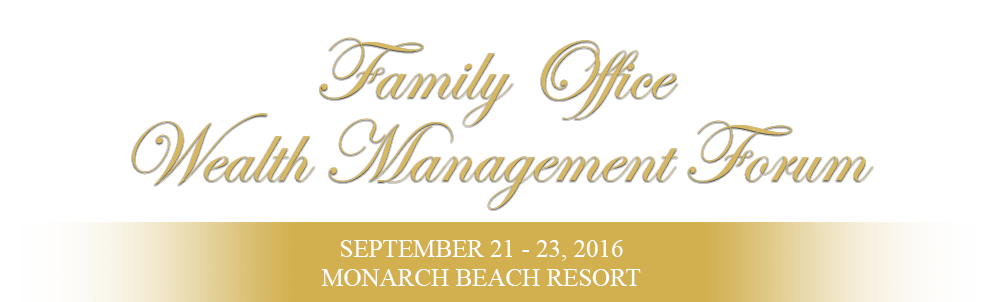 Lido Consulting Family Office Wealth Management Forum
