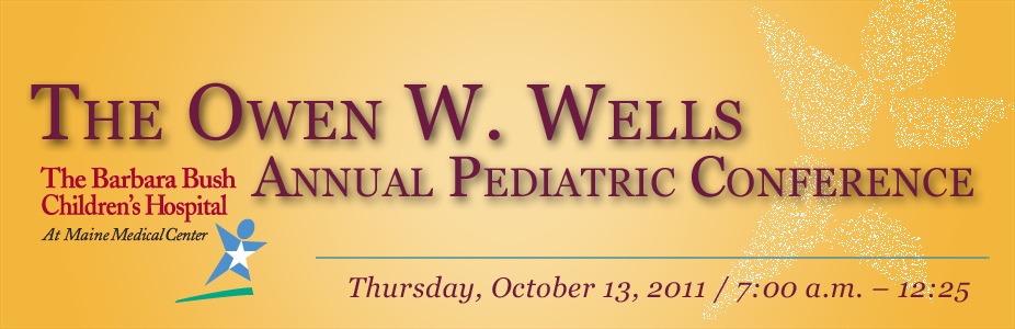 Owen W. Wells Annual Pediatric Conference