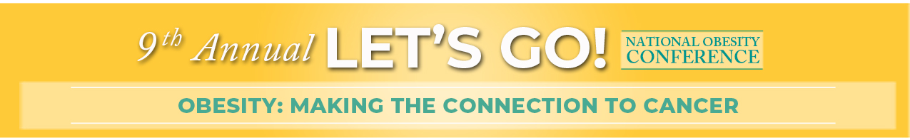 9th Annual Let's Go! National Obesity Conference - Virtual Event