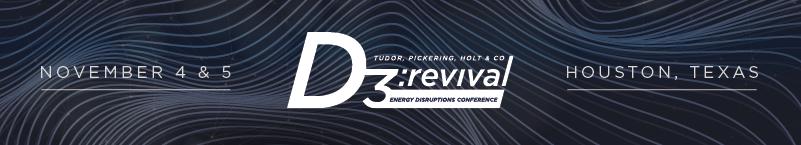 Tudor, Pickering, Holt & Co. 2019 Energy Disruption Conference [D3: Revival]
