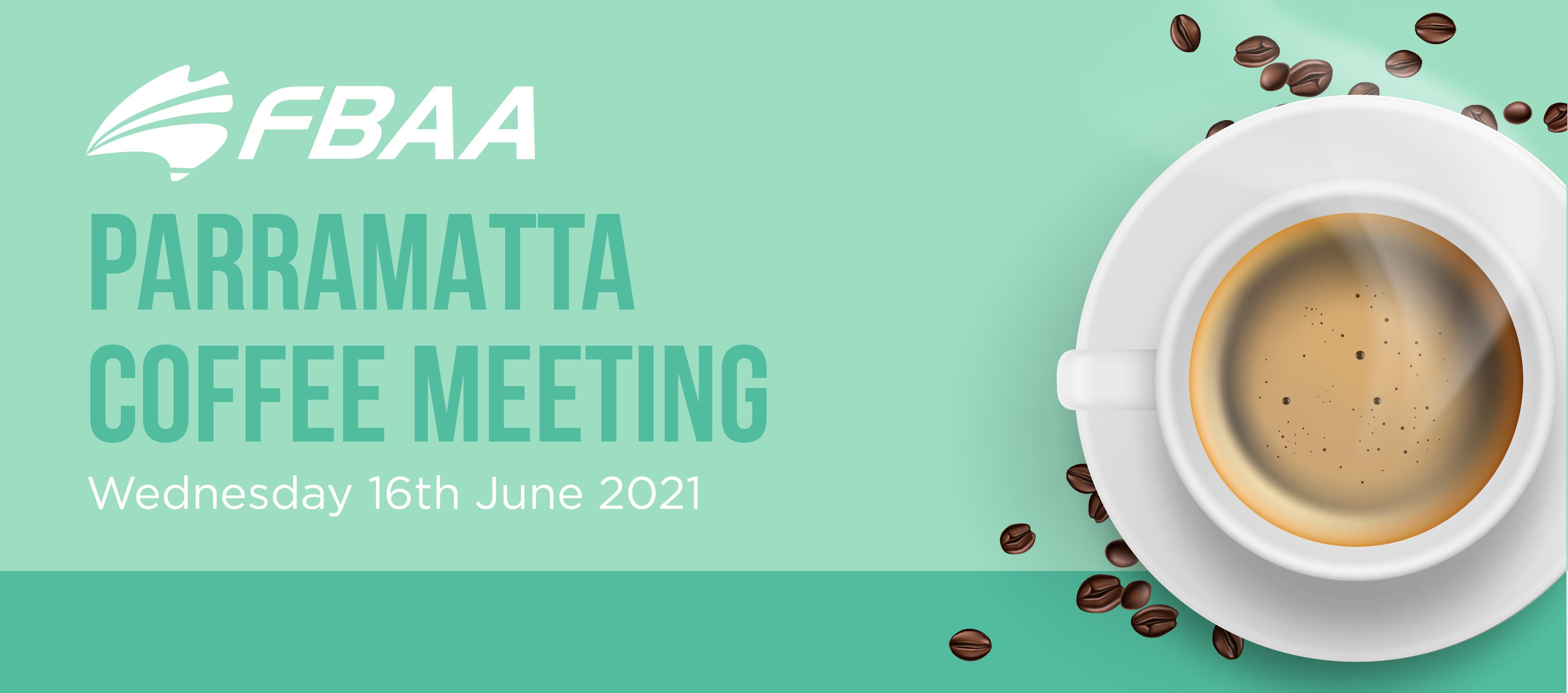 FBAA PARRAMATTA COFFEE MEET 2021