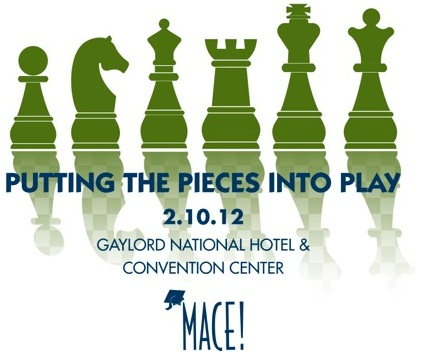 MACE! 2012: Putting the Pieces Into Play