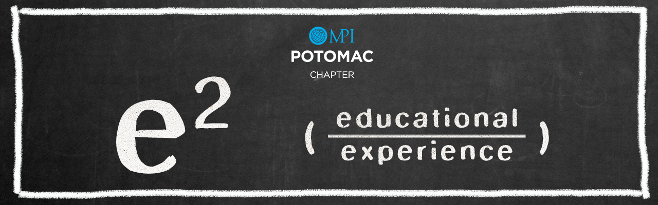 MPI Potomac's January Educational Experience: What Business Are YOU Really In?