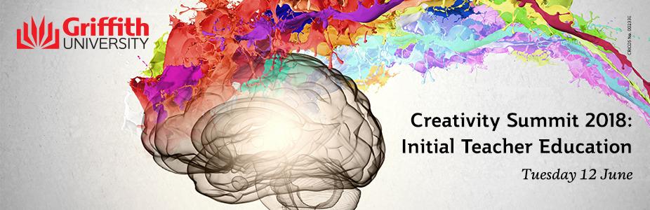 Queensland Creativity Summit 2018: Initial Teacher Education