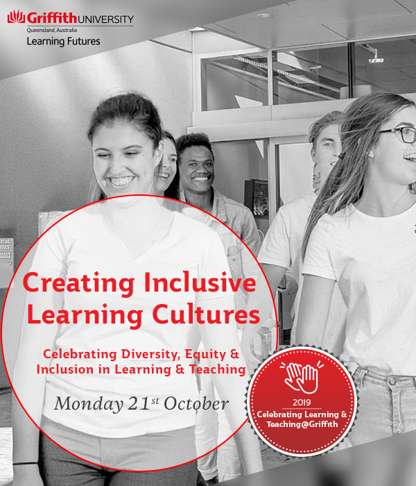 Creating Inclusive Learning Cultures: Celebrating Diversity, Equity and Inclusion in Learning and Teaching