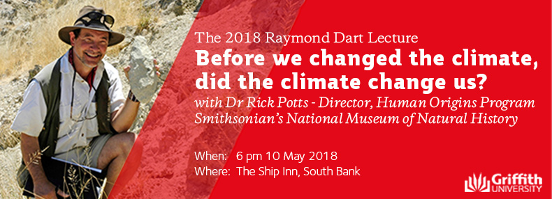 2018 Raymond Dart Lecture with Dr Rick Potts
