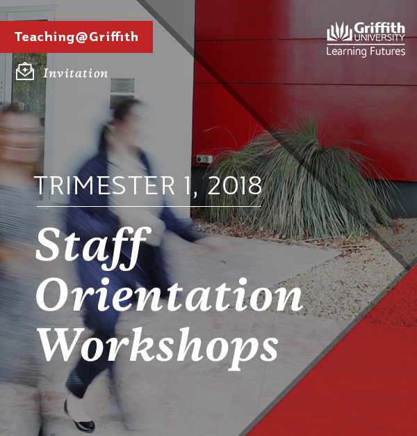 Trimester 1 2018 Staff Orientation Workshops
