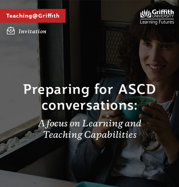 Preparing for ASCD conversations: A focus on Learning and Teaching Capabilities