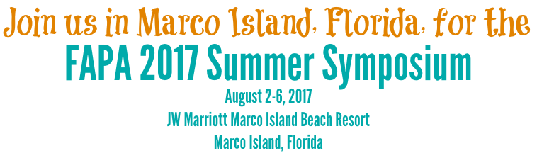 Join us in Marco Island FAPA 2017 Summer1