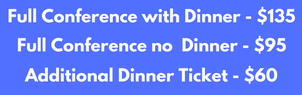 Full Conference with Dinner - $135 (1)