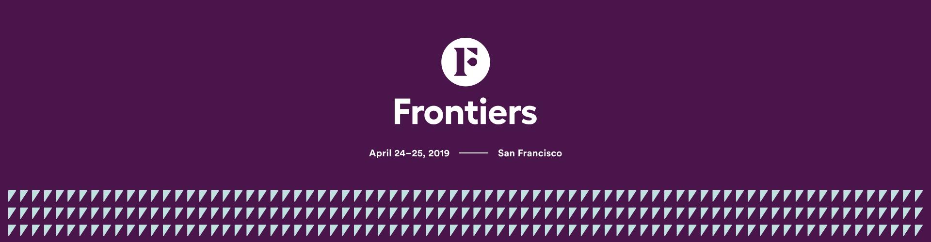 Frontiers 2019