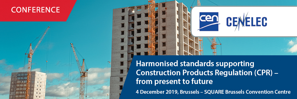 Harmonised standards supporting Construction Products Regulation (CPR) – from present to future