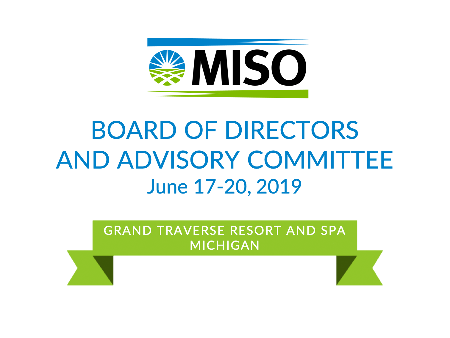 Board of Directors and MISO Advisory Committee Week: June  2019