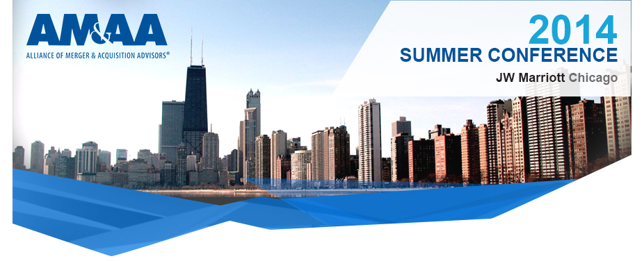 AM&AA 2014 Summer Conference | Evolve:  Capturing Opportunities in Today's Market